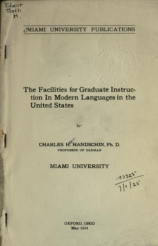 Download The facilities for graduate instruction in modern languages in the United States.