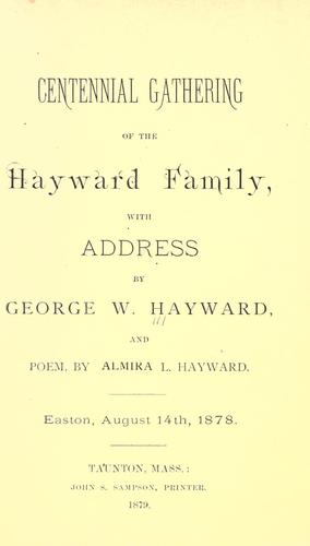 Centennial gathering of the Hayward family by George Washington Hayward
