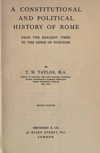 A constitutional and political history of Rome from the earliest times to the reign of Domitian.