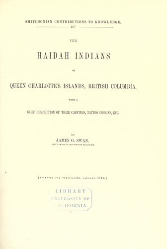 Download The Haidah Indians of the Queen Charlottes̕ Islands, British Columbia.