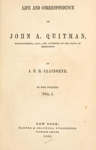 Life and correspondence of John A. Quitman