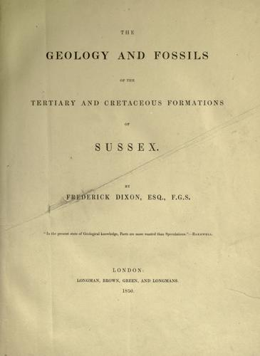 Download The geology and fossils of the Tertiary and Cretaceous formations of Sussex