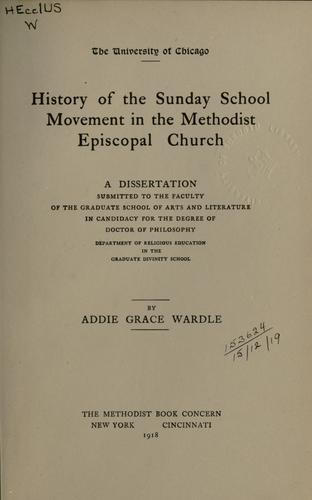Download History of the Sunday school movement in the Methodist Episcopal church.