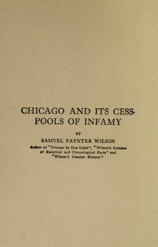 Chicago and its cess-pools of infamy