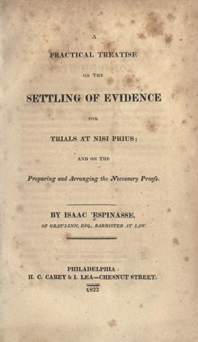 A practical treatise on the settling of evidence for trials at nisi prius