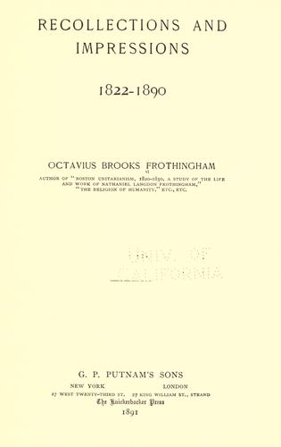 Recollections and impressions, 1822-1890.