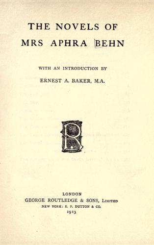 The novels of Mrs. Aphra Behn