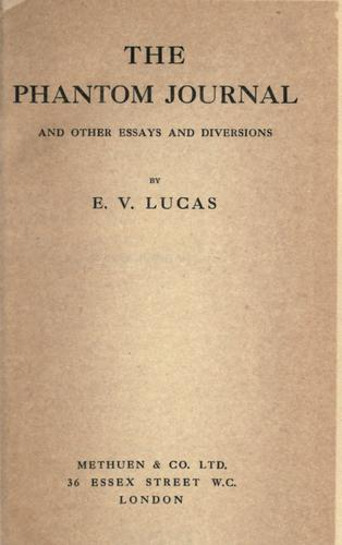 The phantom journal and other essays and diversions