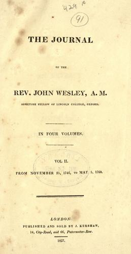 The journal of the Rev. John Wesley.