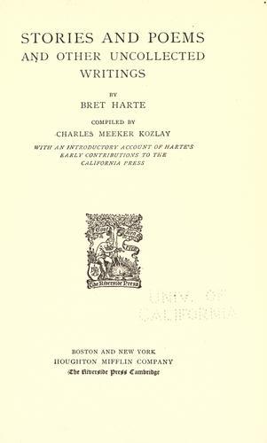 The  writings of Bret Harte.