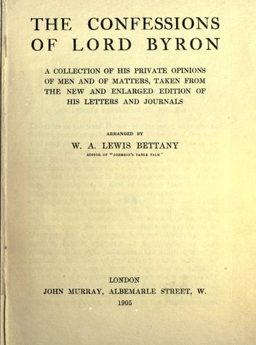 The confessions of Lord Byron