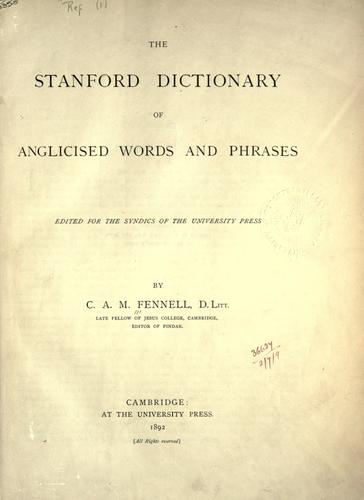 The Stanford dictionary of Anglicised words and phrases.