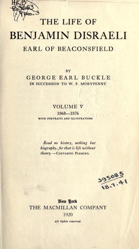 Download The life of Benjamin Disraeli, earl of Beaconsfield