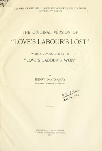 "Download The original version of ""Love's labour's lost,"" with a conjecture as to ""Love's labour's won""."