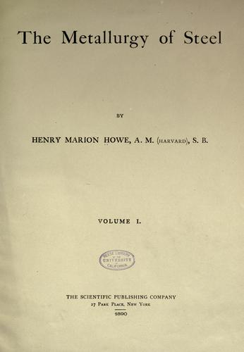The metallurgy of steel by Henry Marion Howe