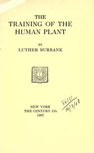 The training of the human plant.