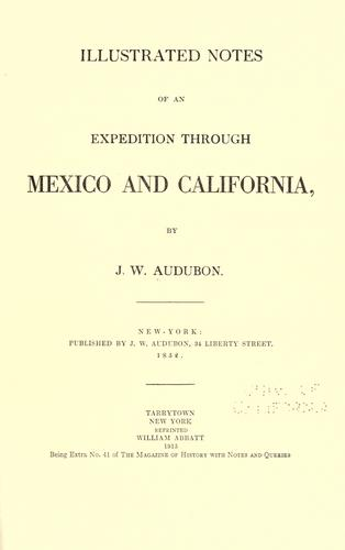 Illustrated notes of an expedition through Mexico and California