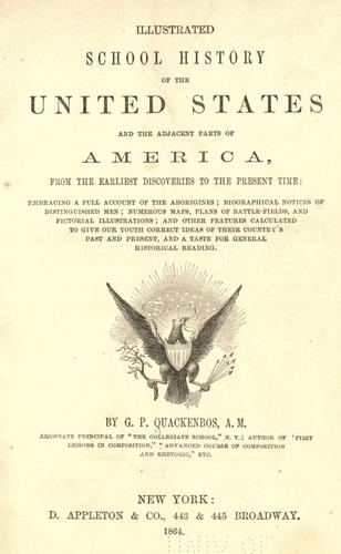 Download Illustrated school history of the United States and the adjacent parts of America