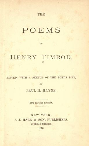 The poems of Henry Timrod.
