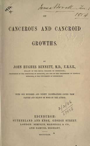 On cancerous and cancroid growths.