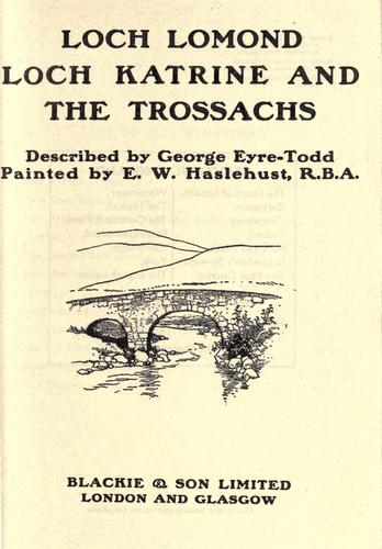 Loch Lomond, Loch Katrine and the Trossachs