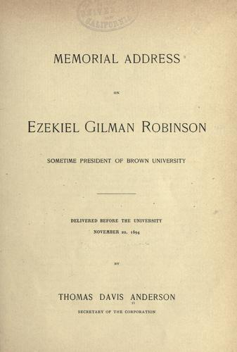 Memorial address on Ezekiel Gilman Robinson by Thomas Davis Anderson