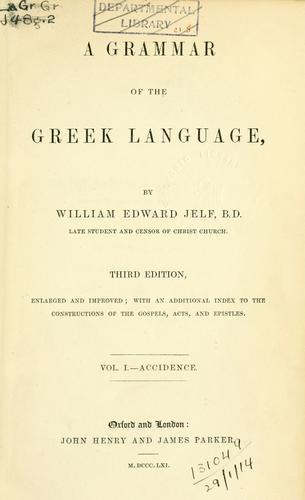 A grammar of the Greek language.