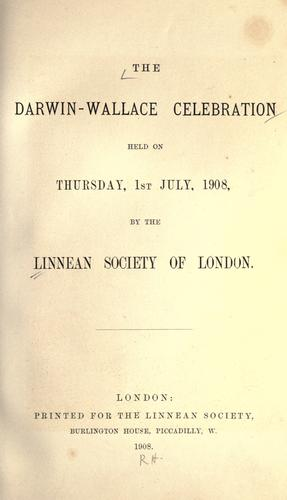Download The Darwin-Wallace celebration held on Thursday, 1st July, 1908
