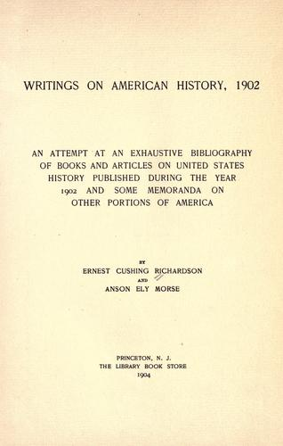 Writings on American history, 1902