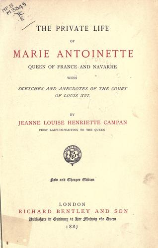 Download Private life of Marie Antoinette, Queen of France and Navarre