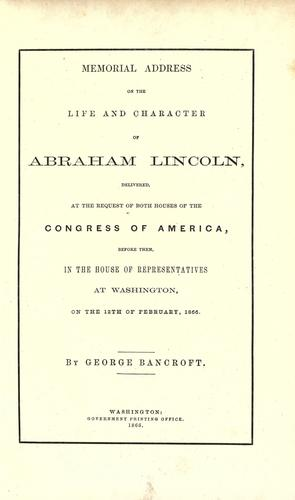 Download Memorial address on the life and character of Abraham Lincoln