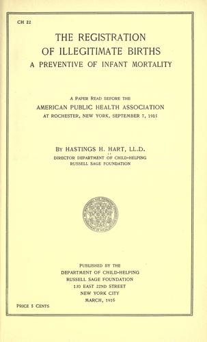 The registration of illegitimate births by Hastings H. Hart