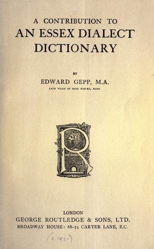 A contribution to an Essex dialect dictionary.