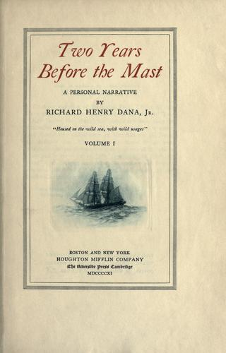 Two years before the mast, Vol. 1