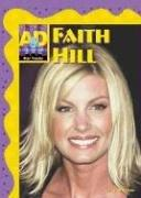 Faith Hill (Star Tracks) by Jill C. Wheeler