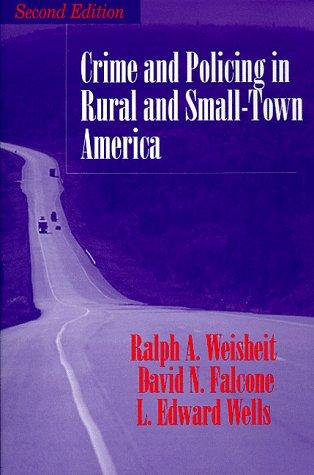 Download Crime and policing in rural and small-town America