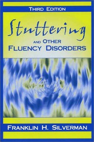 Stuttering and other fluency disorders