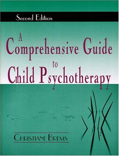 Download A Comprehensive Guide To Child Psychotherapy
