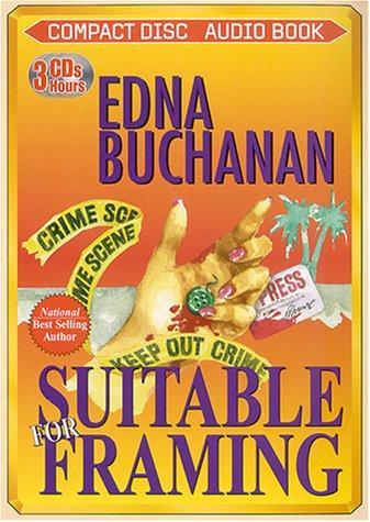 Suitable for Framing Edna Buchanan