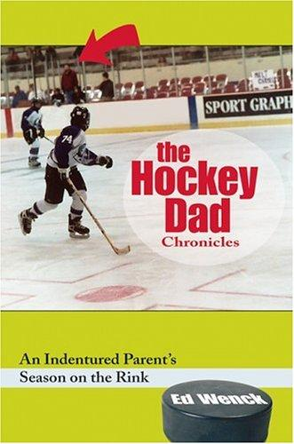 The hockey dad chronicles