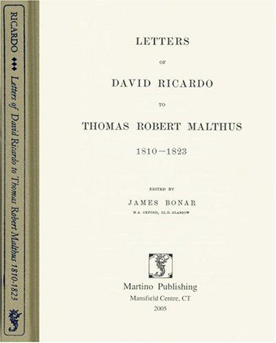 Download Letters of David Ricardo to Thomas Robert Malthus, 1810-1823