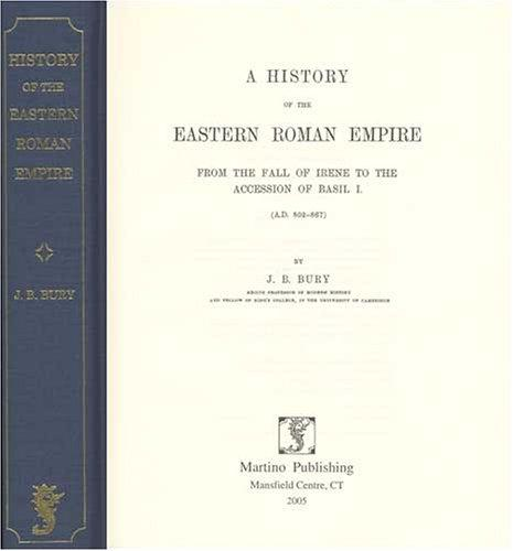 Download A  history of the Eastern Roman Empire from the fall of Irene to the accession of Basil I, (A.D. 802-867)