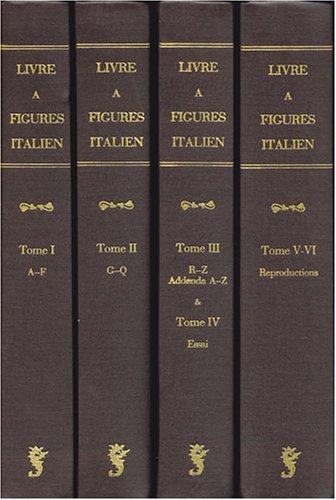 Download Le livre à figures italien depuis 1467 jusqu'à 1530