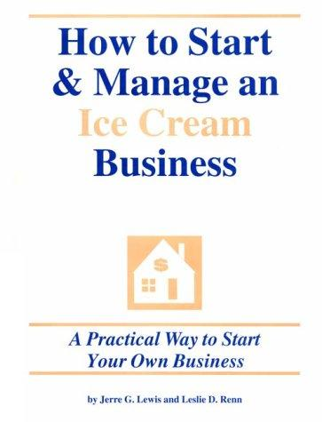 Download How to Start and Manage an Ice Cream Business
