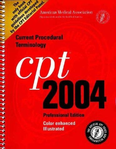 Cpt 2004: Current Procedural Terminology