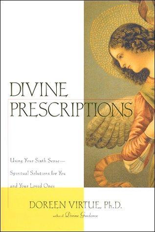 Download Divine Prescriptions
