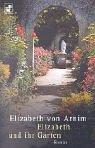 Elizabeth und ihr Garten. Roman.