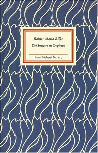 Die Sonette an Orpheus.