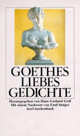 Goethes Liebesgedichte