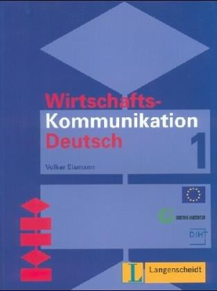 Wirtschaftskommunikation Deutsch – Level 10